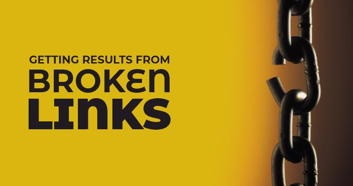Get results from broken link building