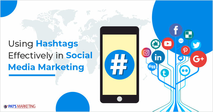Use hashtags effectively in social media marketing