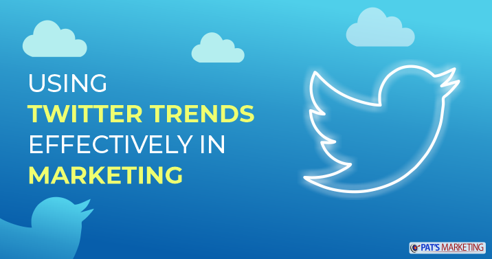 Use Twitter trends effectively in Marketing