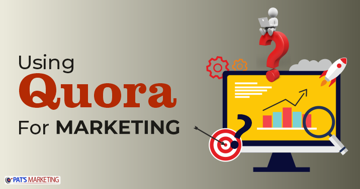 Use Quora for Marketing